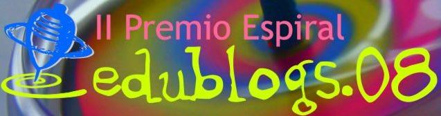 II  PREMIO  ESPIRAL  EDUBLOGS 2008